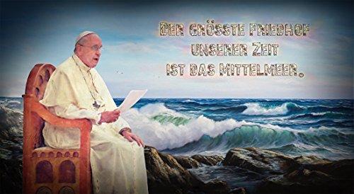 Stefan Langer - Kunst ist cool Kunst Bild Papst Franziskus Predigt Mittelmeer Fototapete Selbstklebend (220 x 120 cm)