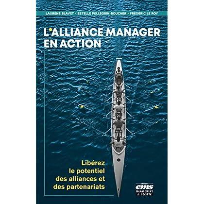 L'alliance manager en action: Libérer le potentiel des alliances et de partenariats