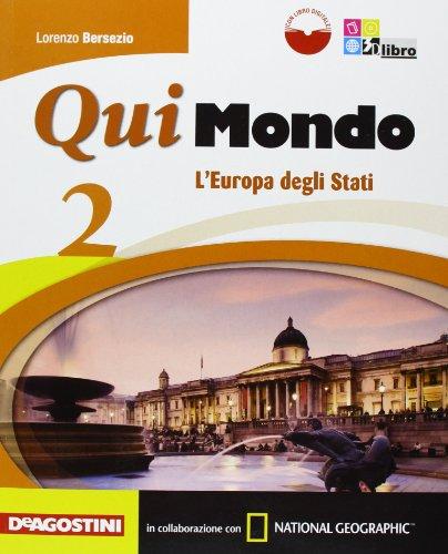 Qui mondo. Per la Scuola media. Con e-book. Con espansione online: QUI MONDO 2 +LD