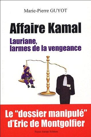 Affaire Kamal : Lauriane, larmes de la vengeance