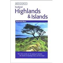 Scotland: Highlands & Islands (Cadogan Guide Scotland: Highlands & Islands)