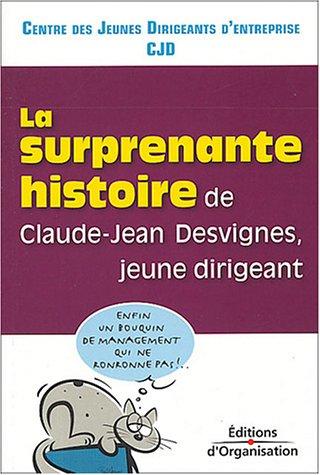 Histoire surprenante de Claude Jean Devigne par CJD