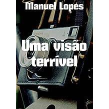 Uma visão terrível (Portuguese Edition)