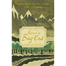 The History of the Hobbit: Part Two: Return to Bag-End: Return to Bag-End v. 2
