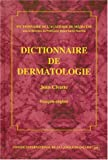 Dictionnaire de dermatologie français-anglais (Cilf:les Dictio)