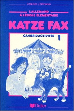 Katze fax. Cahier d'activités, CM1