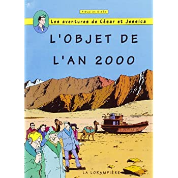 L'objet de l'an 2000 (Les aventures de César et Jessica)