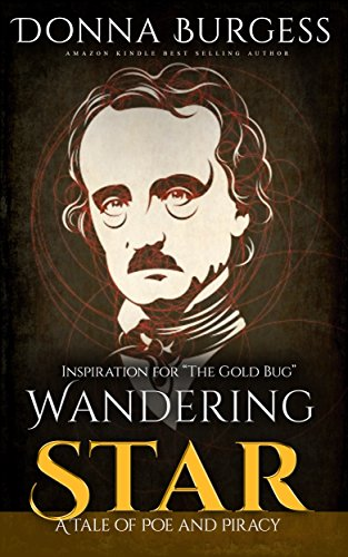 Burgess Bug (Wandering Star: A Tale of Poe and Piracy (English Edition))