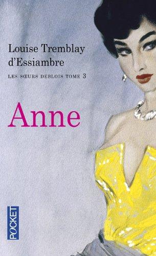 Les soeurs Deblois (3) : Anne
