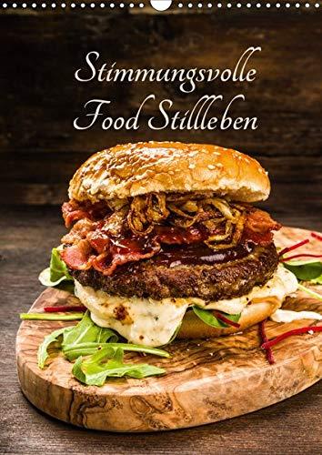 Stimmungsvolle Food Stillleben (Wandkalender 2020 DIN A3 hoch): Leckere Gerichte, Obst, Gemüse und Säfte (Monatskalender, 14 Seiten ) (CALVENDO Lifestyle) (Gerichte, Obst)
