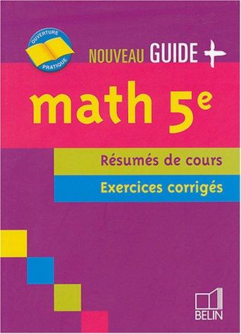 Math 5e : Résumés de cours, exercices corrigés