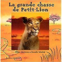 La grande chasse de Petit-Lion