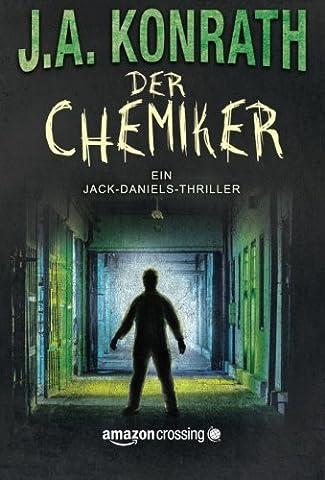 Der Chemiker (Ein Jack-Daniels-Thriller, Band