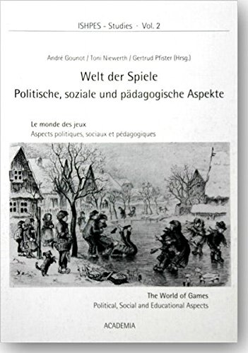 ISHPES-Studies 02. Publications of the Society for the History of Physical Education and Sport. Proceedings of the 2nd ISHPES Congress Games of the ... - Political, Social and Educational Aspects