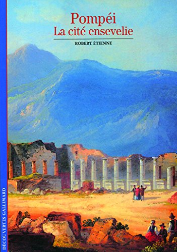 Pompéi, la cité ensevelie