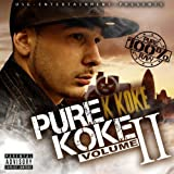 Songtexte von K Koke - Pure Koke, Vol. 2