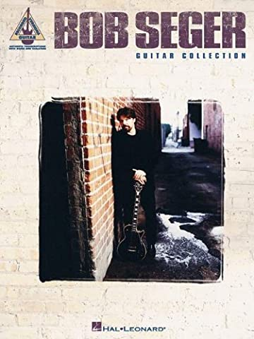 BOB SEGER GUITAR COLLECTION TAB (Guitar Recorded Versions) by Various (2-Oct-2003) Paperback