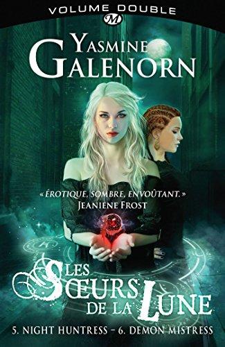 Les Sœurs de la lune intégrale 5&6 par Yasmine Galenorn