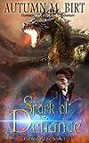Spark of Defiance: Elemental Magic & Epic Fantasy Adventure (Games of Fire Trilogy Book 1)