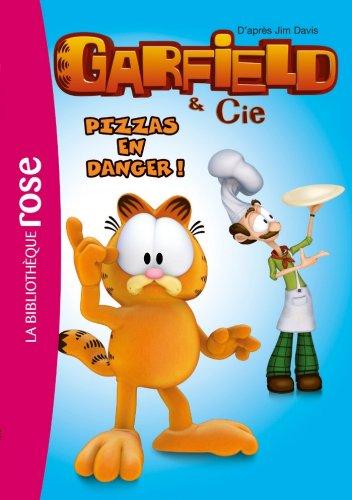 Garfield 04 - Pizzas en danger !
