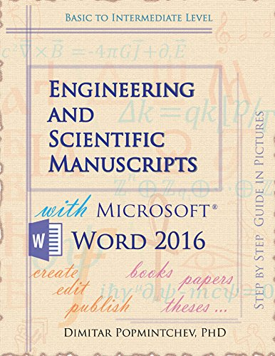 Engineering and Scientific Manuscripts with Microsoft Word 2016 (English Edition)