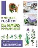 Le petit traité Rustica des remèdes de grands-mères