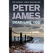 Dead Like You by Peter James (2010-05-27)
