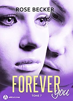 Forever you T7 (2017) - Rose M. Becker