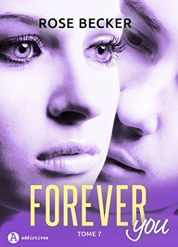 Forever you – 7 par Rose M. Becker