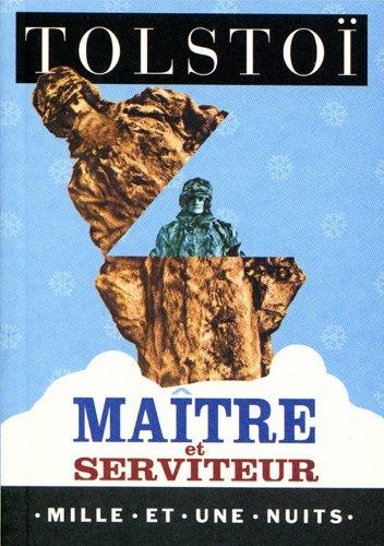 Maître et serviteur (La Petite Collection t. 225) par Léon Tolstoï