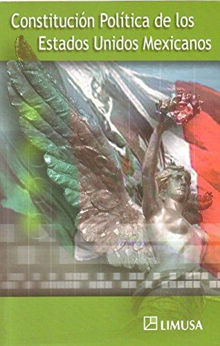 Constitucion politica de los Estados Unidos Mexicanos/ Political Constitution of the Mexican United States