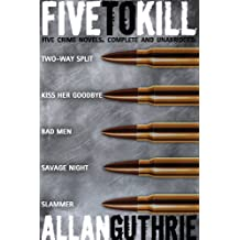 Five To Kill (A Five-Novel Crime Omnibus) (English Edition)