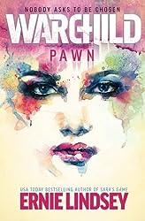 Warchild: Pawn: Volume 1 (The Warchild Series)