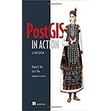 PostGIS in Action, 2nd Edition (English Edition)