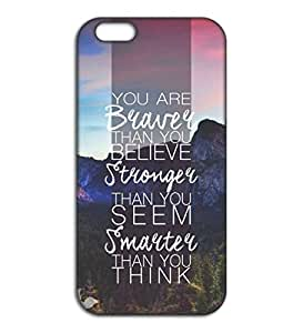 Happoz you are braver quote Apple Iphone 4 / 4s back covers india Cases Mobile Funky Graphics Premium Imported Panels Z672