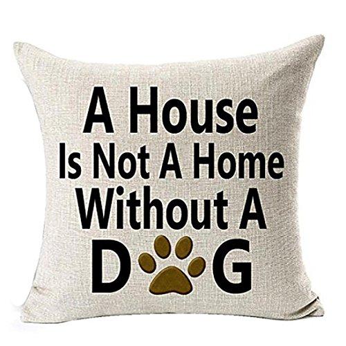 Fossrn Fundas Cojines 45x45, House is Not a Home Without a Dog ' Cartas Funda de Cojines para Sofa Jardin Cama Decorativo (01)