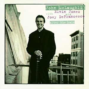 After the Rain by John Mclaughlin, Elvin Jones, Joey DeFrancesco (1995) Audio CD
