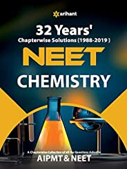 32 Years' Chapterwise Solutions CBSE AIPMT & NEET Chemis