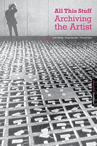 All This Stuff: Archiving the Artist por Vankin Et Al