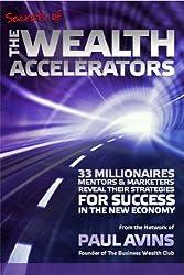 Secrets of the Wealth Accelerators