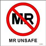 10-Pack MR UNSAFE Label MRI Unsichere Vinyl Aufkleber für die Radiologie 10 x 10 cm wasserdicht desinfizierbar IEC 62570: 2014/ASTM F2503 konform