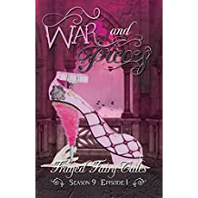 War and Pieces: Season 9, Episode 1 (Frayed Fairy Tales Book 25)
