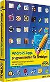 Android-Apps programmieren für Einsteiger: Mobile Anwendungen entwickeln mit App Inventor (Sonstige Bücher M+T)