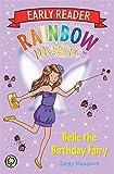 Belle the Birthday Fairy (Rainbow Magic Early Reader)