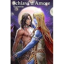Schiavi d'Amore (Nove Lune Nalee Vol. 2)