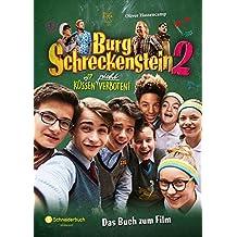 Burg Schreckenstein 2 - Das Buch zum Film: Küssen (nicht) verboten!