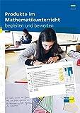 Produkte im Mathematikunterricht begleiten und bewerten 3. Zyklus: Handbuch print und online