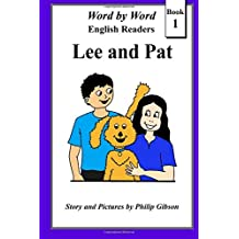 Lee and Pat: Volume 1 (Word by Word Graded readers for children)
