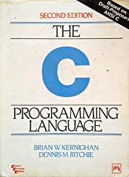 C Programming Language (2nd Edition) by Brian W. Kernighan Published by Prentice Hall 2nd (second) edition (1988) Paperback