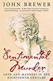 Sentimental Murder: Love and Madness in the Eighteenth Century